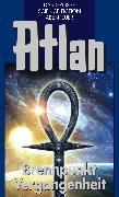 Cover-Bild zu Atlan 37: Brennpunkt Vergangenheit (Blauband) (eBook) von Francis, H.G.