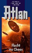 Cover-Bild zu Atlan 20: Flucht ins Chaos (Blauband) (eBook) von Francis, H.G.