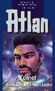 Cover-Bild zu Atlan 31: Komet der Geheimnisse (Blauband) (eBook) von Terrid, Peter