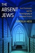 Cover-Bild zu The Absent Jews (eBook) von Hess, Cordelia