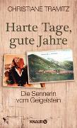 Cover-Bild zu Tramitz, Christiane: Harte Tage, gute Jahre