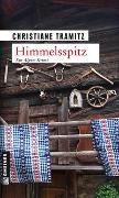 Cover-Bild zu Tramitz, Christiane: Himmelsspitz