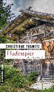 Cover-Bild zu Tramitz, Christiane: Hadesspitz (eBook)