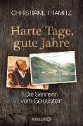 Cover-Bild zu Tramitz, Christiane: Harte Tage, gute Jahre (eBook)