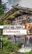 Cover-Bild zu Tramitz, Christiane: Hadesspitz