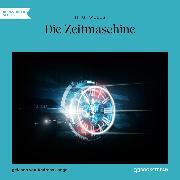 Cover-Bild zu Wells, H. G.: Die Zeitmaschine (Ungekürzt) (Audio Download)