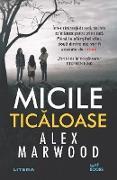 Cover-Bild zu Marwood, Alex: Micile ticaloase (eBook)