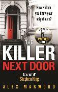 Cover-Bild zu Marwood, Alex: The Killer Next Door