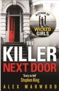 Cover-Bild zu Marwood, Alex: The Killer Next Door (eBook)