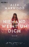 Cover-Bild zu Marwood, Alex: Niemand weint um dich (eBook)