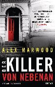 Cover-Bild zu Marwood, Alex: Der Killer von nebenan (eBook)