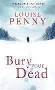 Cover-Bild zu Penny, Louise: Bury Your Dead