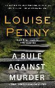 Cover-Bild zu Penny, Louise: A Rule Against Murder