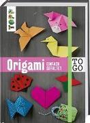 Cover-Bild zu frechverlag: Origami to go: einfach gefaltet