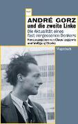 Cover-Bild zu Leggewie, Claus (Hrsg.): André Gorz und die zweite Linke