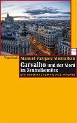 Cover-Bild zu Vázquez Montalbán, Manuel: Carvalho und der Mord im Zentralkomitee