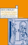 """Cover-Bild zu Origo, Iris: """"Im Namen Gottes und des Geschäfts."""""""