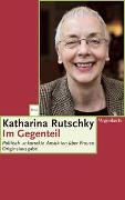 Cover-Bild zu Rutschky, Katharina: Im Gegenteil