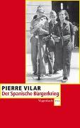 Cover-Bild zu Vilar, Pierre: Der Spanische Bürgerkrieg