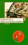 Cover-Bild zu Eco, Umberto: Mein verrücktes Italien