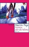 Cover-Bild zu Page, Martin: Antoine oder die Idiotie