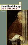 Cover-Bild zu Bredekamp, Horst: Der Bildakt