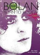 Cover-Bild zu Welch, Chris: Marc Bolan: Born to Boogie