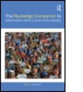 Cover-Bild zu Atton, Chris (Edinburgh Napier University, UK) (Hrsg.): The Routledge Companion to Alternative and Community Media