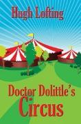 Cover-Bild zu Lofting, Hugh: Doctor Dolittle's Circus (eBook)