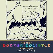 Cover-Bild zu Lofting, Hugh: The First Doctor Dolittle Collection (Audio Download)