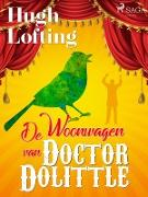 Cover-Bild zu Hugh Lofting, Lofting: De Woonwagen van Doctor Dolittle (eBook)
