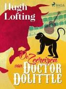 Cover-Bild zu Hugh Lofting, Lofting: De Zeereizen van Doctor Dolittle (eBook)