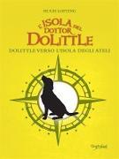 Cover-Bild zu Lofting, Hugh: L'isola del dottor Dolittle (eBook)