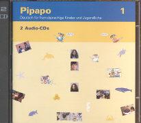 Cover-Bild zu Teil 1: Pipapo. Deutsch für fremdsprachige Kinder und Jugendliche / Pipapo 1 - Pipapo von Neugebauer, Claudia