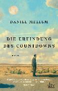 Cover-Bild zu Mellem, Daniel: Die Erfindung des Countdowns (eBook)
