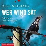 Cover-Bild zu Neuhaus, Nele: Wer Wind sät (Ein Bodenstein-Kirchhoff-Krimi 5)
