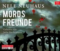 Cover-Bild zu Neuhaus, Nele: Mordsfreunde (Ein Bodenstein-Kirchhoff-Krimi 2)