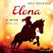Cover-Bild zu Neuhaus, Nele: Elena - Ein Leben für Pferde: In letzter Sekunde (Audio Download)