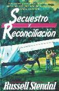 Cover-Bild zu Stendal, Martin: Secuestro Y Reconciliación
