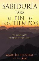 Cover-Bild zu Stendal, Martin: Sabiduria Para El Fin de Los Tiempos: Un Comentario del Libro de Proverbios