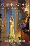 Cover-Bild zu Stendal, Russell M.: Queen Esther and the Ring of Power: Prophetic Voice for the End Times