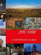 """Cover-Bild zu Hansestadt Stendal, Altmärkisches Museum (Hrsg.): """"Mein Stendal"""""""