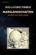 Cover-Bild zu Marslandschaften von Steinmüller, Angela