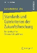 Cover-Bild zu Standards und Gütekriterien der Zukunftsforschung (eBook) von Neuhaus, Christian (Hrsg.)