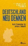 Cover-Bild zu Deutschland neu denken (eBook) von Fink, Alexander