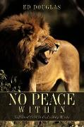 Cover-Bild zu Douglas, Ed: No Peace Within