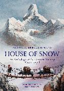 Cover-Bild zu Fiennes, Ranulph (Vorb.): House of Snow