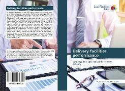 Cover-Bild zu Douglas, Muhammad Umbugala: Delivery facilities performance