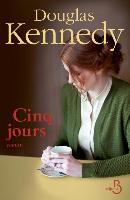 Cover-Bild zu Kennedy, Douglas: Cinq Jours