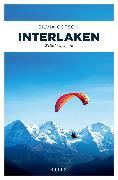Cover-Bild zu Götschi, Silvia: Interlaken (eBook)